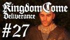 Kingdom Come: Deliverance #27 | Beyaz Yalanlar