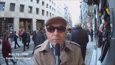 Kökünü  Soran Muhabir   ve Taksim Dayısı