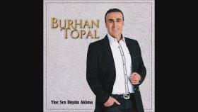 Burhan Topal - Erzurum Dadaş