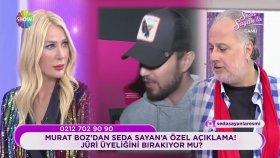 Murat Boz'dan Seda Sayan'a Özel Açıklamalar! | Seda Sayan'la 45.Bölüm (14 Mart Çarşamba)