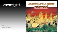 Anatolia Folk Music - Kibar Kız - Esen Digital