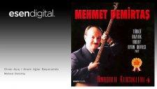 Mehmet Demirtaş - Divan Açış / Anam Ağlar Başucumda - Esen Digital