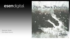 Pitch Black Process - Oyuncak Asker - Esen Digital
