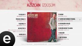 Azizcan - Yarimi Geri Gönder İstanbul