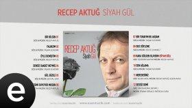 Recep Aktuğ - Sesimi Duyuyor Musun