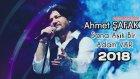 Ahmet Şafak - Sana Aşık Bir Adam Var