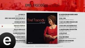 Emel Taşçıoğlu - Aman Hasta Düştüm