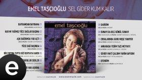 Emel Taşçıoğlu - Bir Fırtına Tuttu Bizi Deryaya Kardı