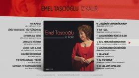 Emel Taşçıoğlu - Hayal Meyal Gelir Dostun Cefası