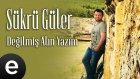 Şükrü Güler - Günün Birinde - Official Audio - Esen Müzik