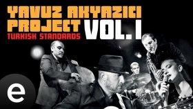 Yavuz Akyazıcı Project - Hatıralar - Official Audio - Esen Müzik