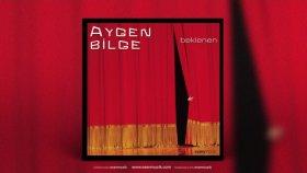 Aygen Bilge - Yoksun Artık - Official Audio - Esen Müzik