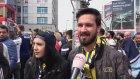 Fenerbahçeli Taraftarlar Coşkuyla Derbiyi Bekliyor