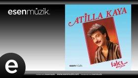 Atilla Kaya - Ah Dünya #esenmüzik - Esen Müzik