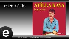 Atilla Kaya - Doğmuşum İşte - #atillakaya #komşukızı #esenmüzik - Esen Müzik