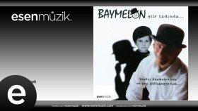 Baymelon - Bir Doğum Özeti #esenmüzik - Esen Müzik