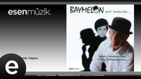 Baymelon - Gece Şiir Tadında Yaşanır - feat. Sevcan Orhan #esenmüzik - Esen Müzik
