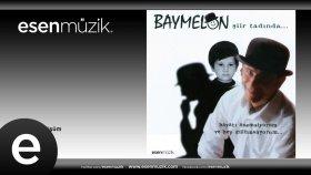 Baymelon - Güya Büyümüşüm #esenmüzik - Esen Müzik