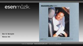 Mansur Ark - Sev Ki Seveyim