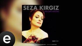 Seza Kırgız - Vergine Tutto Amor