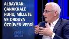 Muzaffer Albayrak: Çanakkale Ruhu, Millete ve Orduya Özgüven Verdi