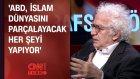 Orhan Bursalı: ABD İslam dünyasını parçalayacak her şeyi yapıyor