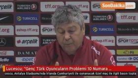 """Lucescu: """"Genç Türk Oyuncuların Problemi 10 Numara Oynamak İstiyorlar"""""""