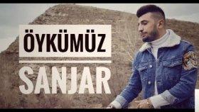 Sanjar - Öykümüz