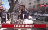 Karaoke Simitçi  Siirt