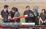 Selçuk Üniversitesi Öğrencilerinin Roketi Fırlatması Tuğra11