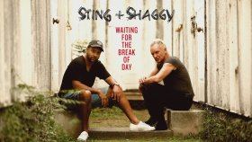 Sting - Shaggy - Waiting For The Break Of Day