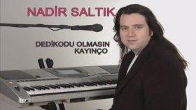 Nadir Saltik - Dediko - Kayınço - Roman Havası