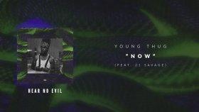 Young Thug - Now