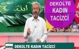 Dekolte Giyen Kadın Tacizcidir  Akit Tv