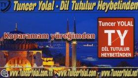 Tuncer Yolal - Dil Tutulur Heybetinden