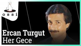 Ercan Turgut - Her Gece