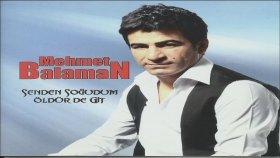 Mehmet Balaman - Yar Kokusu Gelir Mi