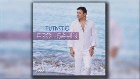 Erol Sahin - Kız Senle Konuşursam