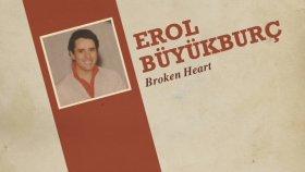 Erol Büyükburç - Broken Heart