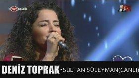 Deniz Toprak - Sultan Süleyman