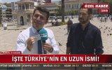 Türkiye'nin En Uzun İsimli Adamı