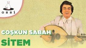 Coşkun Sabah - Sitem