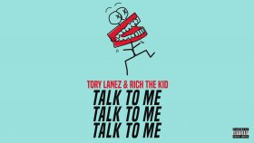 Tory Lanez - Talk To Me Feat. Rich The Kid