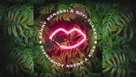 Benny Benassi - Sofi Tukker - Everybody Needs A Kiss