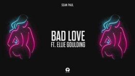 Sean Paul - Bad Love Feat. Ellie Goulding