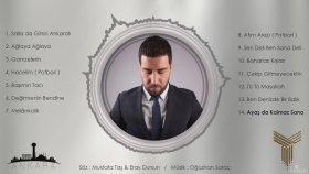 Mustafa Taş - Ayaşta Kalmaz Sana