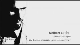 Mehmet Çetin - Saçlarıma Kar Düştü