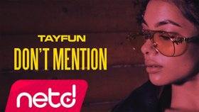 Tayfun - Feat. Rootz - Don't Mention
