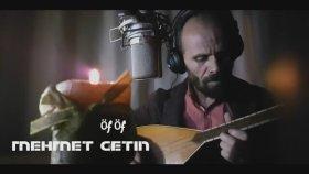 Mehmet Çetin - Öf Öf