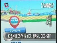 Kız Kulesi'nin Yerini Değiştiren Marmaray (Flash Tv Haberciliği)